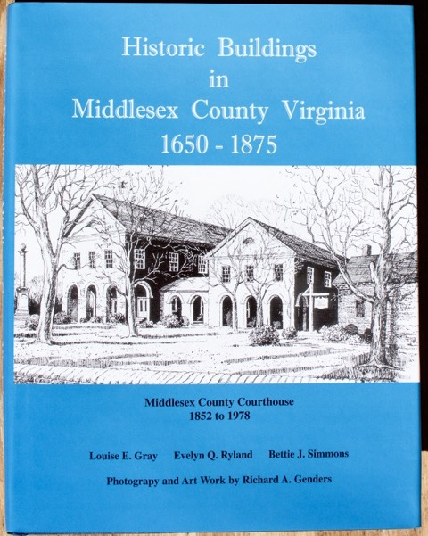 BOOK FOR SALE: Historic Buildings in Middlesex County, Virginia