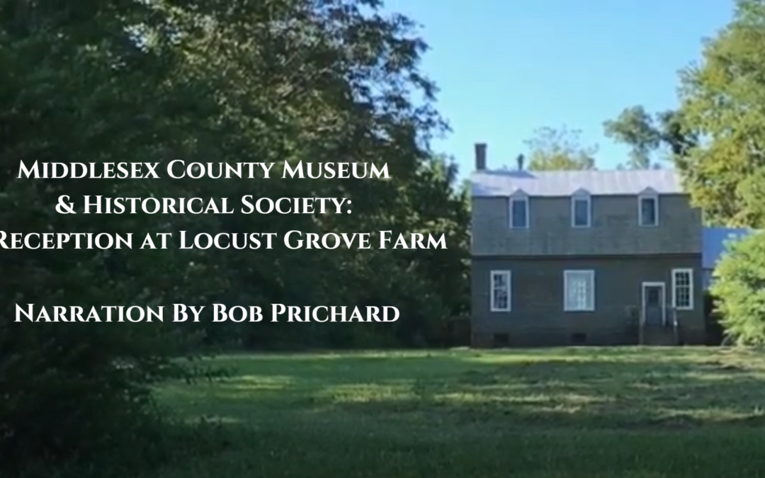 Middlesex County Museum & Historical Society: A Reception At Locust Grove Farm